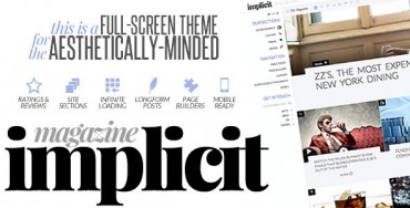 Implicit v1.4 – Full-Screen Blazing-Fast Magazine Theme