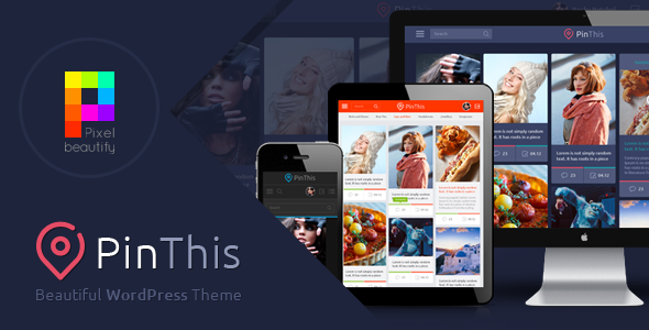 PinThis v1.5.1 – Pinterest Style WordPress Theme